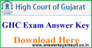 Gujarat High Court Manager 8th July Exam Answer Key 2018