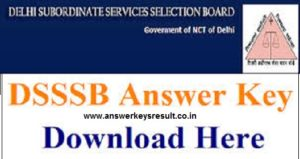 DSSSB TGT PGT Teacher Exam Answer key 2018